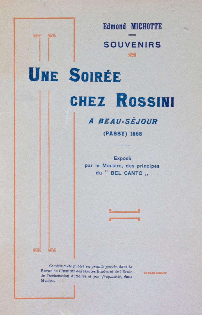 Michotte writes down his memories in 'Une soirée chez Rossini' and he gives Rossini to floor to speak about the 'bel canto'. FEM-801.